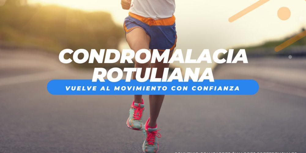 Campaña Condromalacia Rotuliana